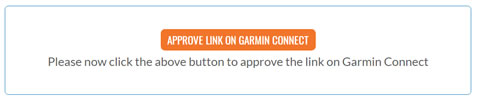 Go to Garmin Connect to approve the link