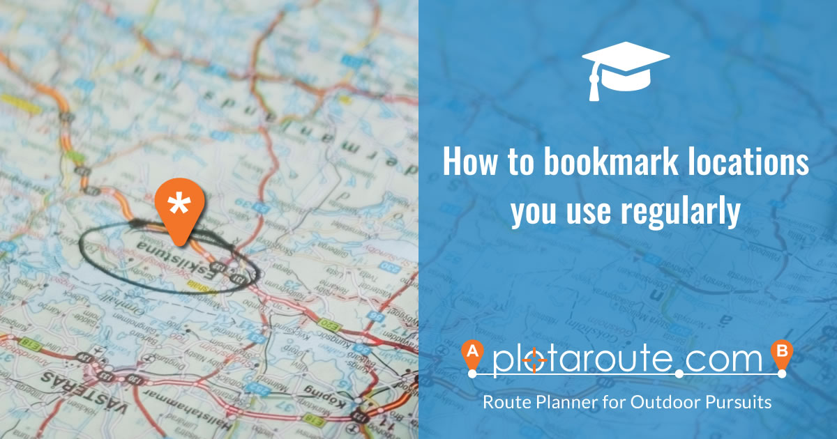 How to bookmark your favourite places for plotting routes