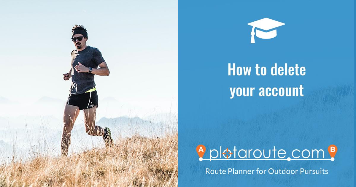 How to delete your plotaroute.com account