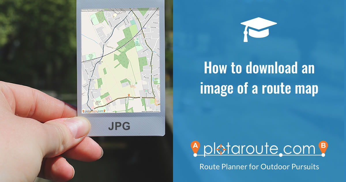 How to download an image of a route map from plotaroute.com
