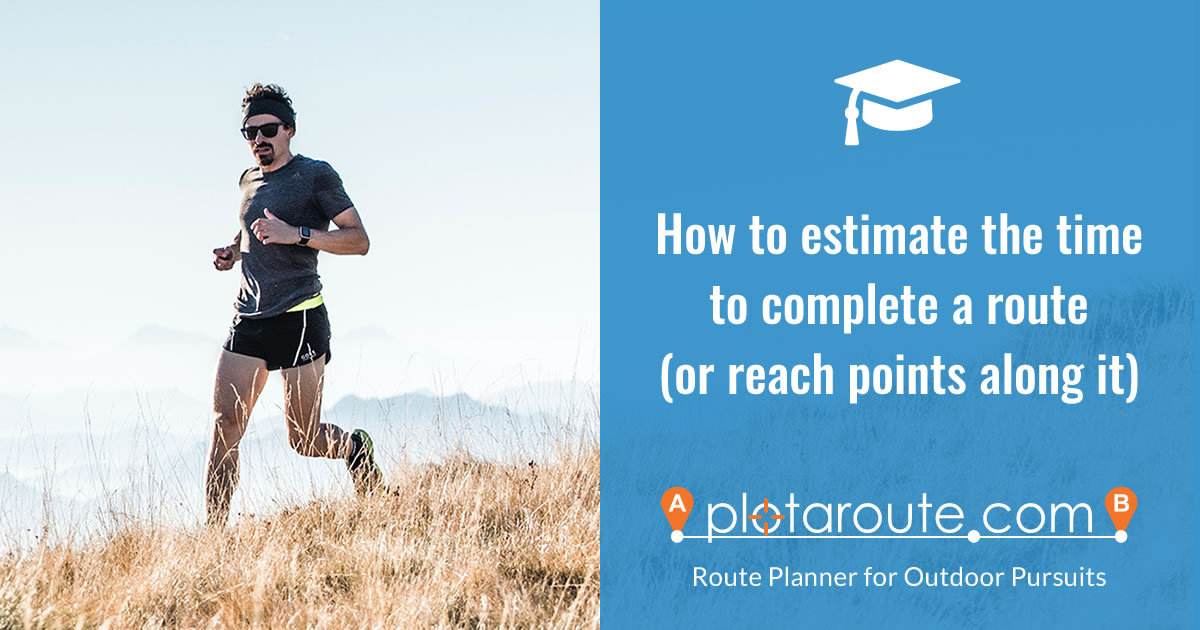 How to estimate the time to complete a route or reach points along it