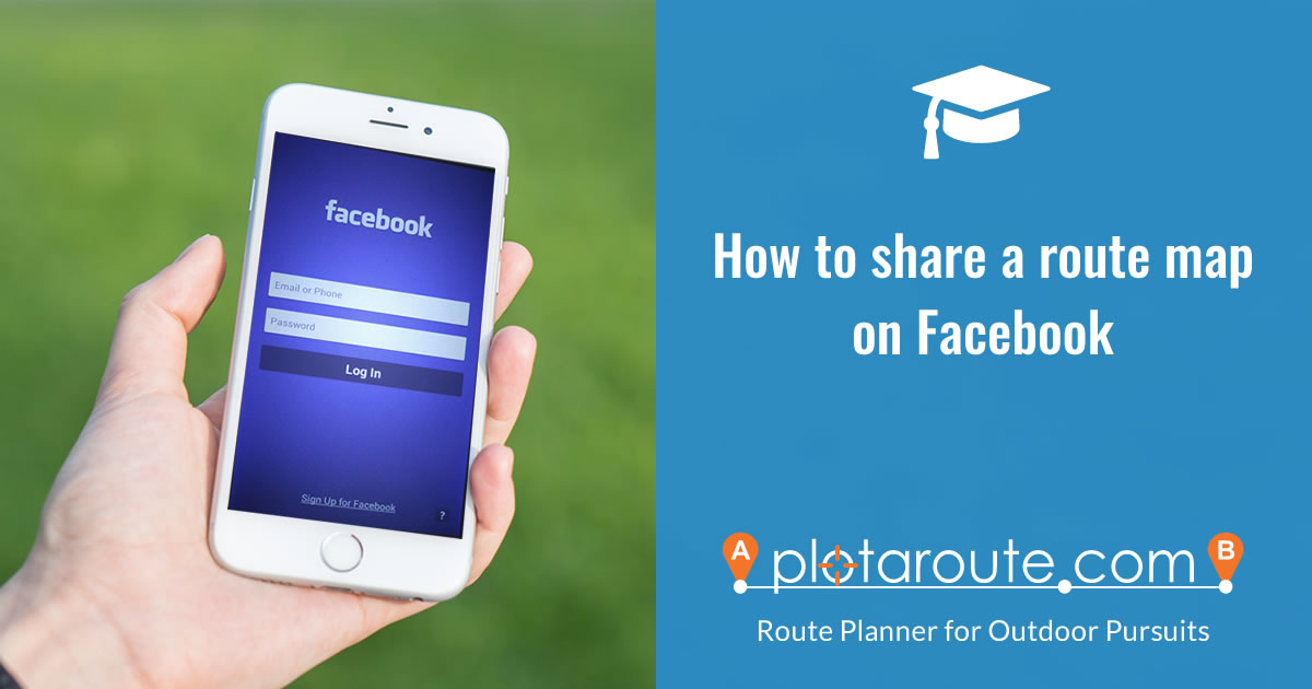 How to share a route map from plotaroute.com on Facebook
